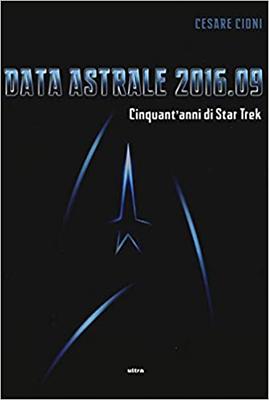 Data astrale 2016.09. Cinquant'anni di Star Trek